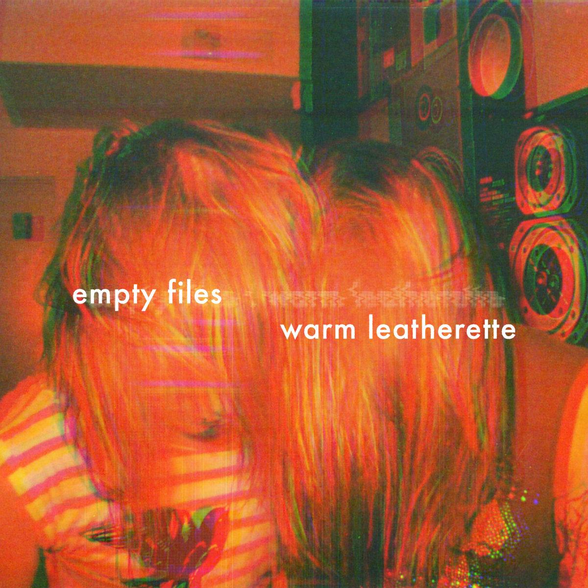 Empty Files - Warm Leatherette